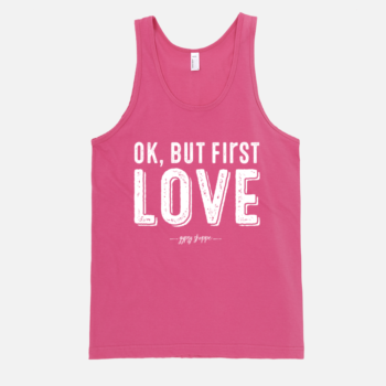 Ok but first LOVE Tank – Fuchsia | Gypsy Shoppe