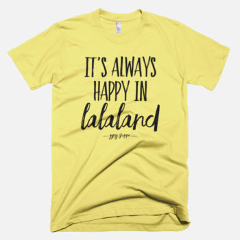Its-Always-Happy-In-Lalaland-Tee-Lemon---Gypsy-Shoppe