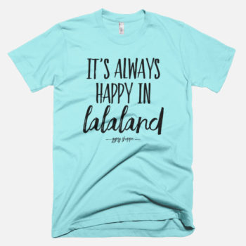 Its-Always-Happy-In-Lalaland-Tee-Light-Aqua---Gypsy-Shoppe